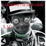 #35 /// louder is the new loud